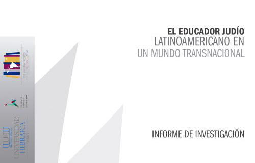 The Latin American Jewish educator in a transnational world (Report)